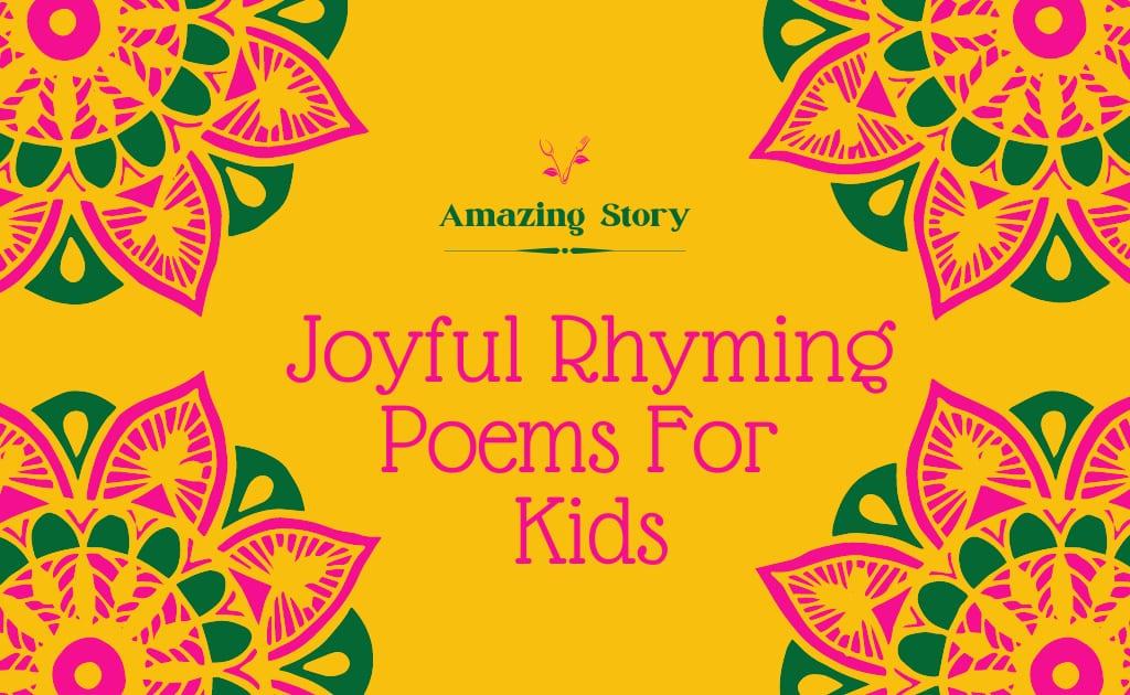 Joyful Rhyming Poems For Kids
