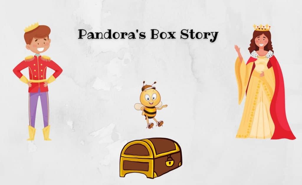 Pandora's Box Story