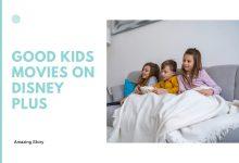 Good kids movies on Disney Plus